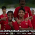 Pemusatan Latihan Timnas Indonesia U-19 di Kroasia Tinggal Menunggu Waktu