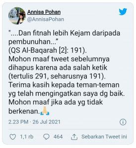 Cuitan Annisa Pohan di media sosial Twitter membuat warganet heboh, pasalnya dalam cuitan tersebut Annisa mengutip sebuah ayat Al-Qur'an namun ayat yang ia kutip salah.
